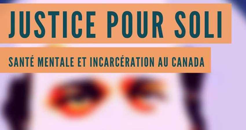 Justice pour Soli : santé mentale et incarcération au Canada