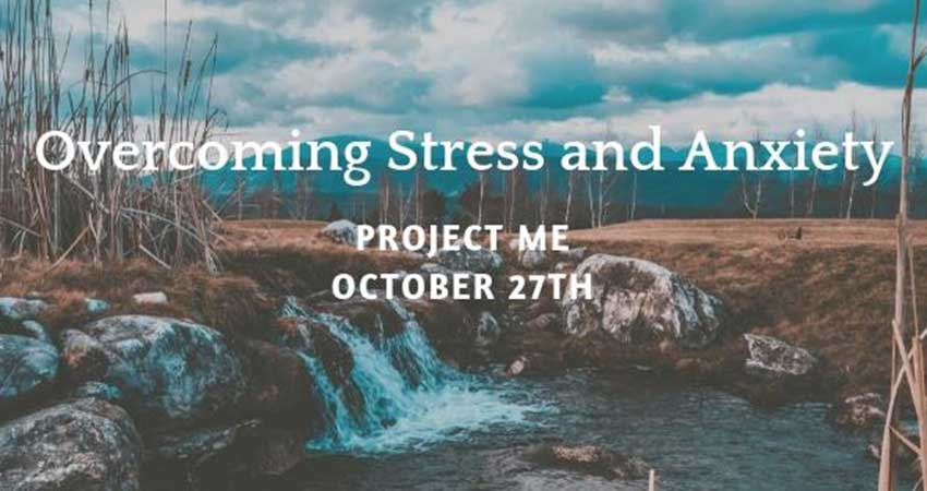 Project Me Overcoming Stress and Anxiety