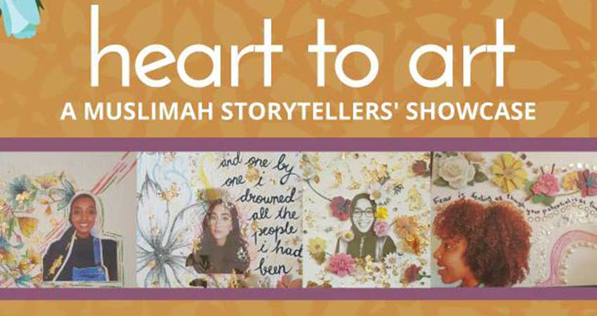 Heart to Art: A Muslimah Storytellers' Showcase