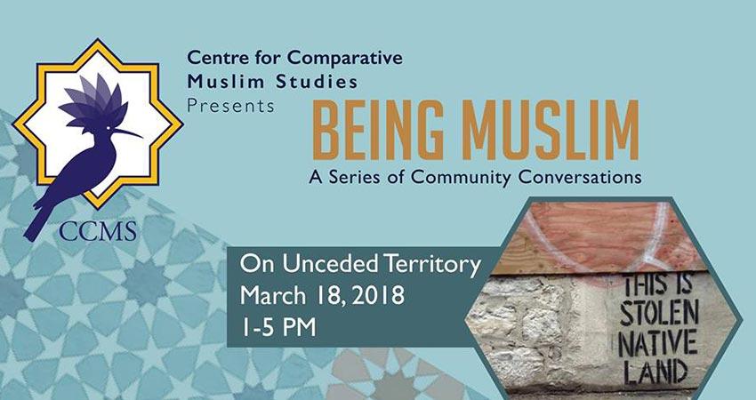 Being Muslim: On Unceded Territory