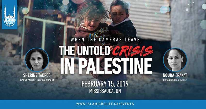 Islamic Relief Canada Sherine Tadros & Noura Erakat: The Untold Crisis In Palestine
