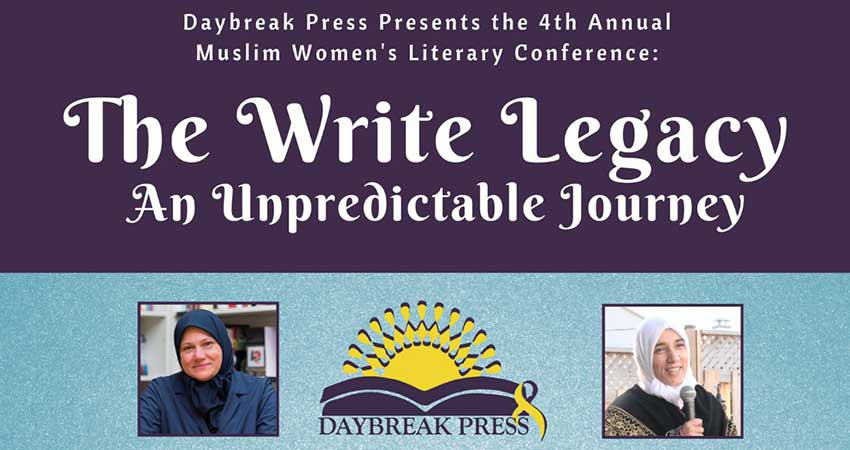Daybreak Press 4th Annual Muslim Women's Literary Conference
