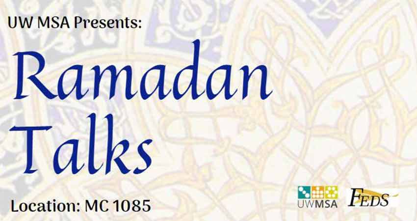 University of Waterloo - Muslim Students' Association Ramadan Talks