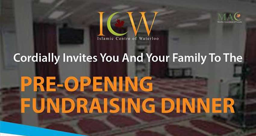 Islamic Centre of Waterloo Pre-Opening Fundraising Dinner