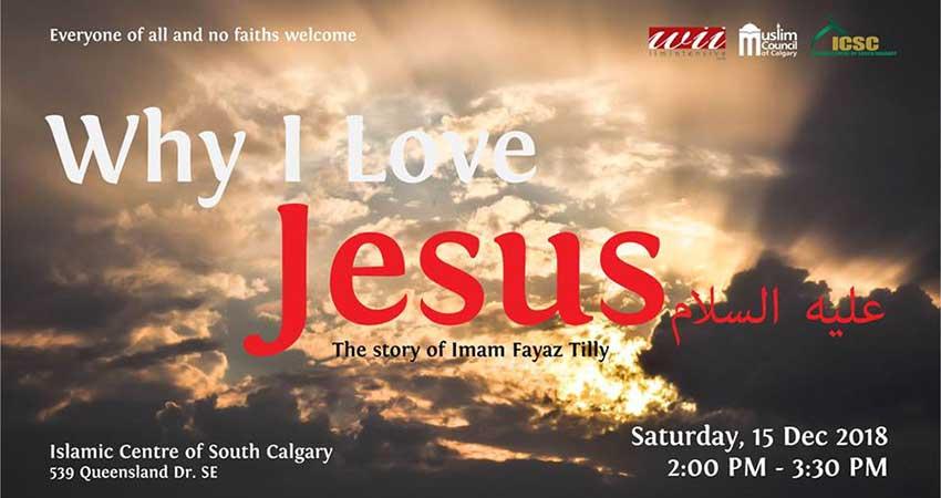 Ilm Intensive Why I Love Jesus (pbuh)