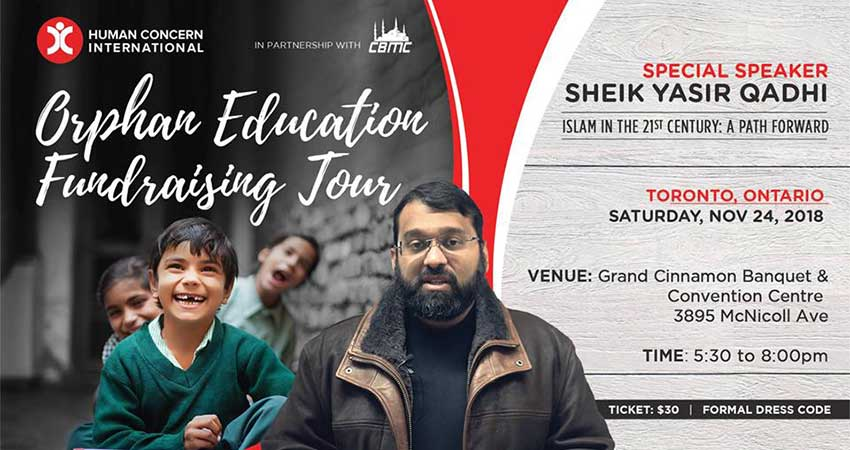 Human Concern International Orphan Education Fundraising Tour - Sheikh Yasir Qadhi (Toronto)