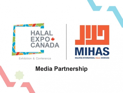 Media Partnership Between Halal Expo and Malaysia International Halal Showcase (MIHAS) Aims to Grow Halal Markets in Canada and Asia