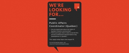 National Council of Canadian Muslims (NCCM) Public Affairs Coordinator – Quebec