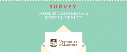 Participate in the Muslim Canadians & Mental Health Survey
