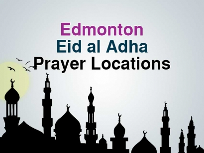 Edmonton Eid al Adha Prayer Locations 2018