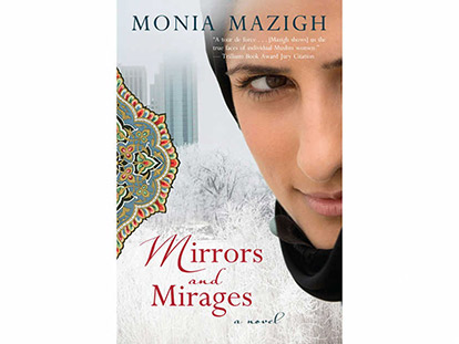 Cover of Monia Mazigh's Novel Mirrors & Mirages