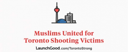 Muslims United for Toronto Shooting Victims