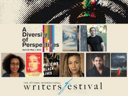 "Authors to Check Out At The Ottawa International Writers Festival (OIWF). The theme of this year's Ottawa International Writers Festival is ""A Diversity of Perspectives"""