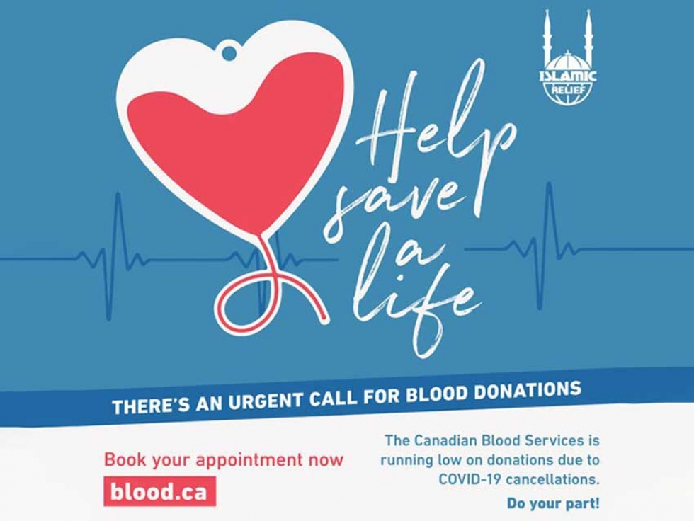 Islamic Relief Canada Launches Campaign Urging Canadian Muslims To Donate Blood During The Covid 19 Crisis