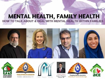 """Mental Health, Family Health: How To Talk About & Deal With Mental Health Within Families"" on Saturday Jan. 26 at Imam Mahdi Islamic Centre in Thornhill, Ontario"