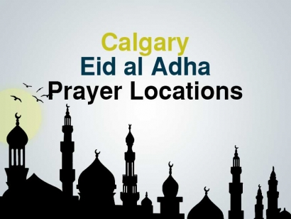 Calgary Eid al Adha Prayer Locations 2018