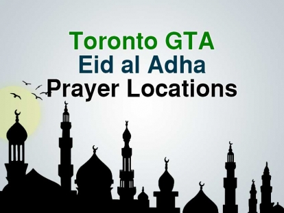 Toronto GTA Eid al Adha Prayer Locations 2018