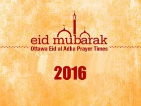 Ottawa Eid al Adha 2016 Prayer Times and Locations