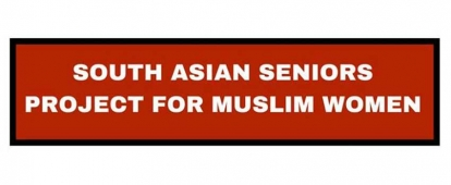 Participants Needed: South Asian Seniors Project for Muslim Women