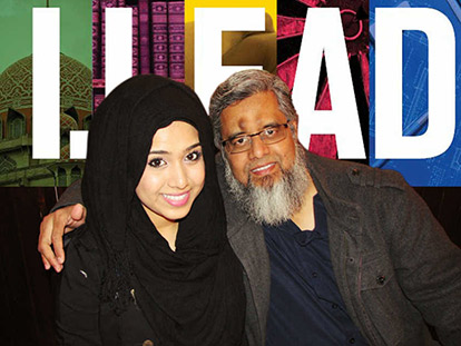 Daughter and Father Ayesha and Moin Siddiqui review the second I.LEAD Conference.