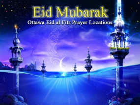 Ottawa Eid al Fitr Prayer Locations 2014