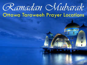 Ottawa Ramadan Taraweeh Prayer Locations 2014