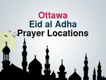 Ottawa Eid al Adha Prayer Locations 2018