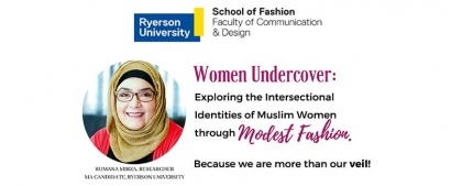 "Participants Needed: ""Women Undercover"" Exploring the Intersectional Identities of Muslim Women Through Modest Fashion"