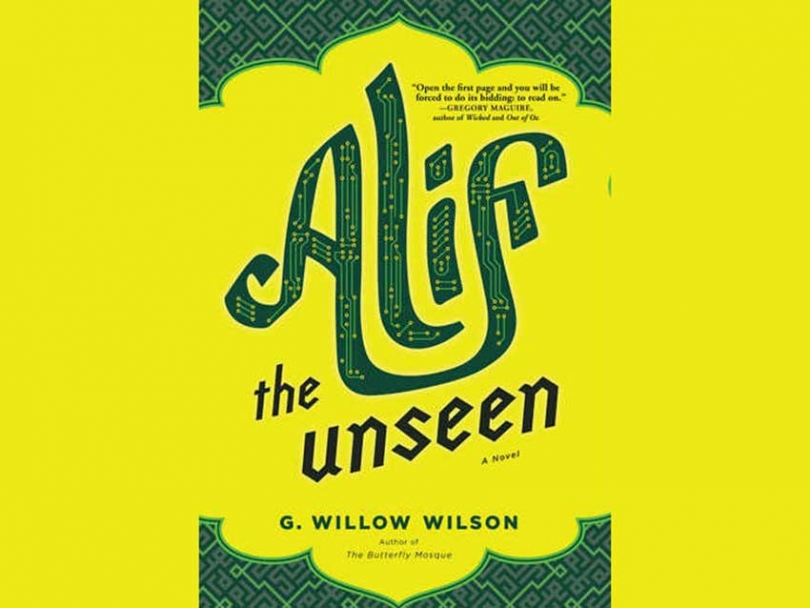 Alif, the Unseen by G. Willow Wilson